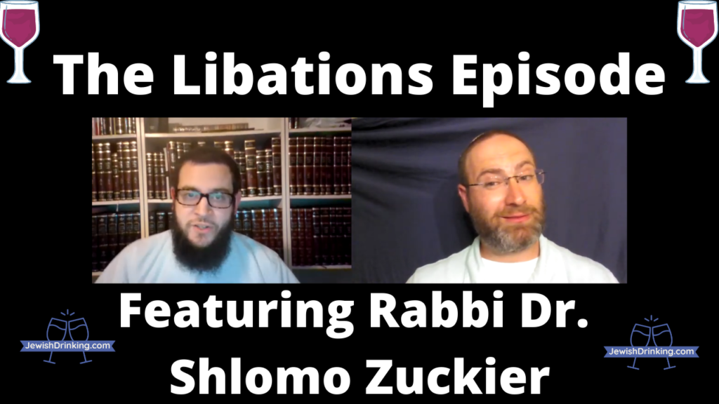 Newest Jewish Drinking Episode Now Out: The Libations Episode