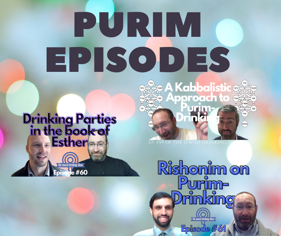 Purim Episodes (2021) of The Jewish Drinking Show