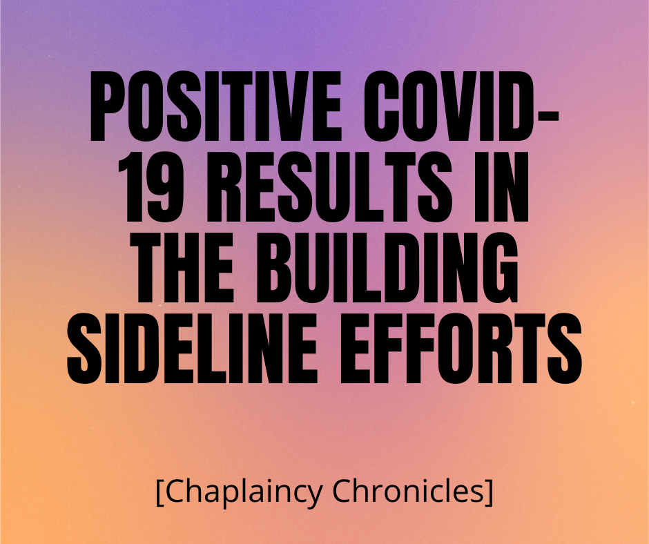 Positive COVID-19 results in the building sideline efforts at programming